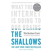 The Shallows: What the Internet Is Doing to Our Brains Nicholas G. Carr Paperback