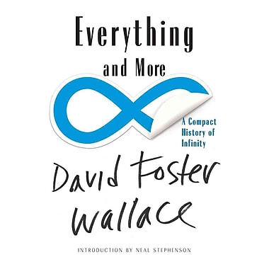 Everything and More: A Compact History of Infinity David Foster Wallace Paperback