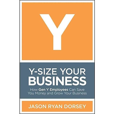 Y-Size Your Business Jason Ryan Dorsey Hardcover