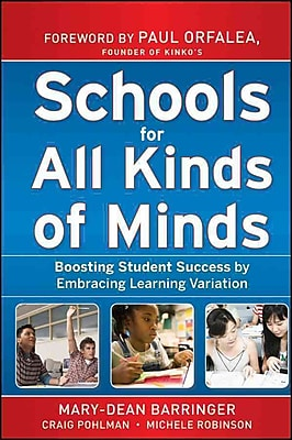 Schools for All Kinds of Minds Mary-Dean Barringer, Craig Pohlman, Michele Robinson Hardcover