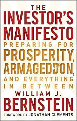 The Investor's Manifesto: Preparing for Prosperity, Armageddon, and Everything in Between Hardcover