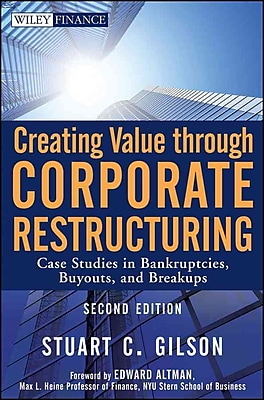 Creating Value Through Corporate Restructuring Stuart C. Gilson Hardcover