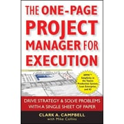 The One-Page Project Manager for Execution Clark A. Campbell, Mike Collins Paperback