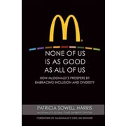 None of Us is As Good As All of Us Patricia Sowell Harris Hardcover