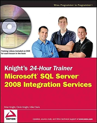 Knight's 24-Hour Trainer: Microsoft SQL Server 2008 Integration Services Paperback