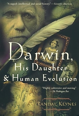 Darwin, His Daughter and Human Evolution Randal Keynes Paperback