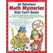40 Fabulous Math Mysteries Kids Can't Resist (Grades 4-8) Marcia Miller, Martin Lee Paperback