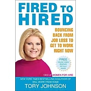 Fired to Hired Tory Johnson Paperback
