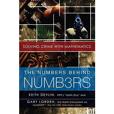 The Numbers Behind NUMB3RS Solving Crime With Mathematics Keith Devlin , Gary Lorden Paperback