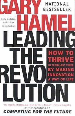Leading the Revolution Gary Hamel Paperback