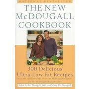 The New McDougall Cookbook: 300 Delicious Ultra-Low-Fat Recipes Paperback