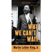 Why We Can't Wait (Signet Classics) Dr. Martin Luther King Jr Mass Market Paperback