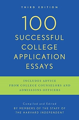100 Successful College Application Essays (Updated, Third Edition) The Harvard Independent Paperback