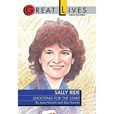 Sally Ride: Shooting for the Stars Great Lives Series Sue Hurwitz Paperback