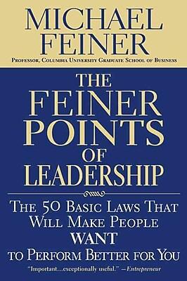 The Feiner Points of Leadership Michael Feiner Paperback