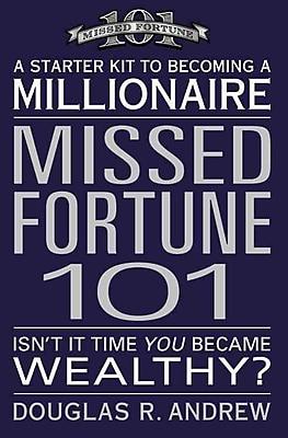 Missed Fortune 101 Douglas R. Andrew Paperback