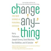 Change Anything: The New Science of Personal Success Paperback