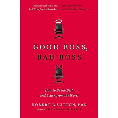 Good Boss, Bad Boss Robert I. Sutton Paperback
