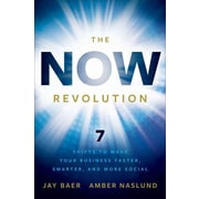The NOW Revolution: 7 Shifts to Make Your Business Faster, Smarter and More Social Hardcover