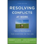Resolving Conflicts at Work: Ten Strategies for Everyone on the Job Paperback
