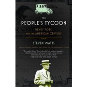 The People's Tycoon: Henry Ford and the American Century Steven Watts Paperback
