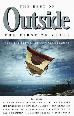 The Best of Outside: The First 20 Years Outside Magazine Editors Paperback