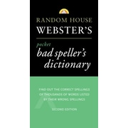 Random House Webster's Pocket Bad Speller's Dictionary Random House  Paperback