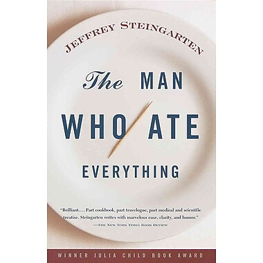 The Man Who Ate Everything Jeffrey Steingarten Paperback