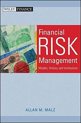 Financial Risk Management: Models, History, and Institutions (Wiley Finance) Allan M. Malz Hardcover