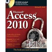 Access 2010 Bible Michael R. Groh Paperback
