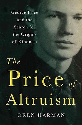 The Price of Altruism Oren Harman Hardcover
