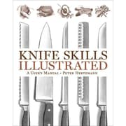 Knife Skills Illustrated: A User's Manual Peter Hertzmann Hardcover