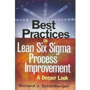 Best Practices in Lean Six Sigma Process Improvement Richard J. Schonberger Hardcover