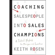 Coaching Salespeople into Sales Champions: A Tactical Playbook for Managers and Executives Hardcover