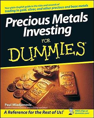 Precious Metals Investing For Dummies Paul Mladjenovic Paperback