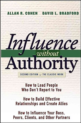 Influence Without Authority Allan R. Cohen, David L. Bradford Hardcover