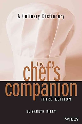 The Chef's Companion, Third Edition Elizabeth Riely Paperback
