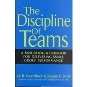 The Discipline of Teams: A Mindbook-Workbook for Delivering Small Group Performance Hardcover
