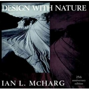 Design with Nature (Wiley Series in Sustainable Design) Ian L. McHarg Paperback