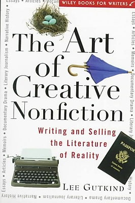 The Art of Creative Nonfiction Lee Gutkind Paperback