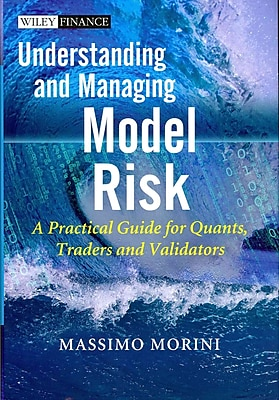 Understanding and Managing Model Risk Massimo Morini Hardcover