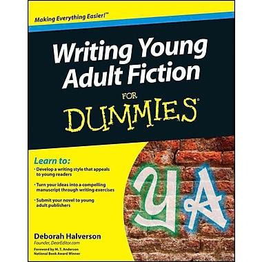 Writing Young Adult Fiction for Dummies Deborah Halverson Paperback