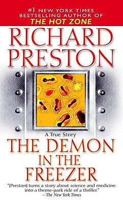 The Demon in the Freezer: A True Story Richard Preston Paperback