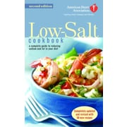 The American Heart Association Low-Salt Cookbook  American Heart Association Paperback