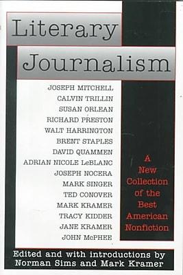 Literary Journalism Norman Sims, Mark Kramer Paperback
