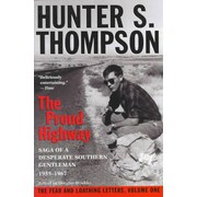 The Proud Highway: Saga of a Desperate Southern Gentleman, 1955-1967 Hunter S. Thompson Paperback
