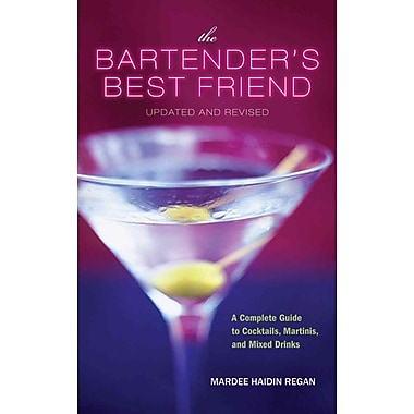 The Bartender's Best Friend, Updated and Revised Mardee Haidin Regan Paperback