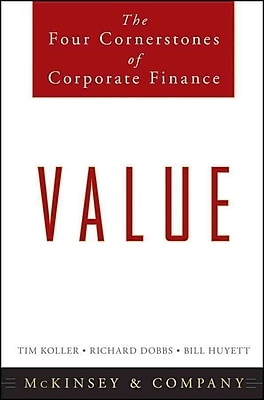 Value: The Four Cornerstones of Corporate Finance Hardcover