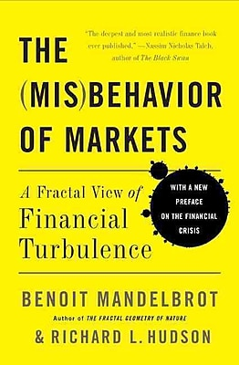The Misbehavior of Markets: A Fractal View of Financial Turbulence Paperback
