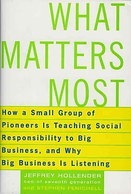 What Matters Most Jeffrey Hollender Paperback